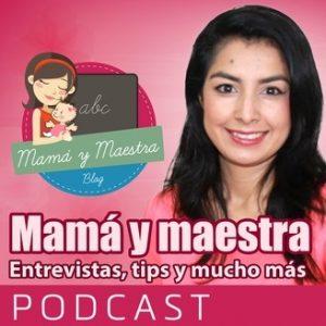 Mama y Maestra Podcast